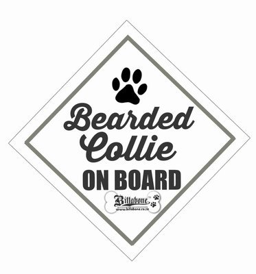 Bearded Collie Car On Board Sign or Sticker
