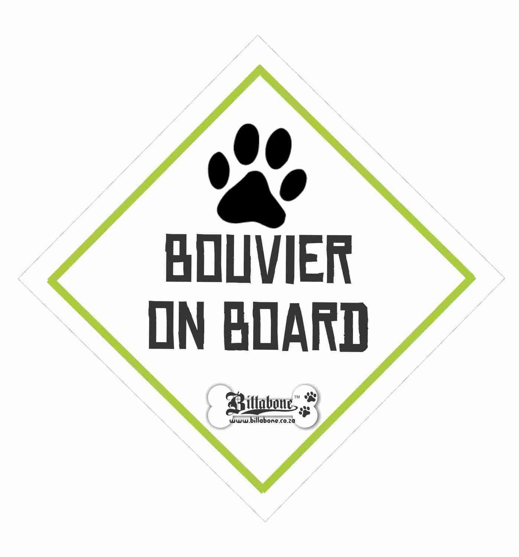 Bouvier On Board Sign or Sticker