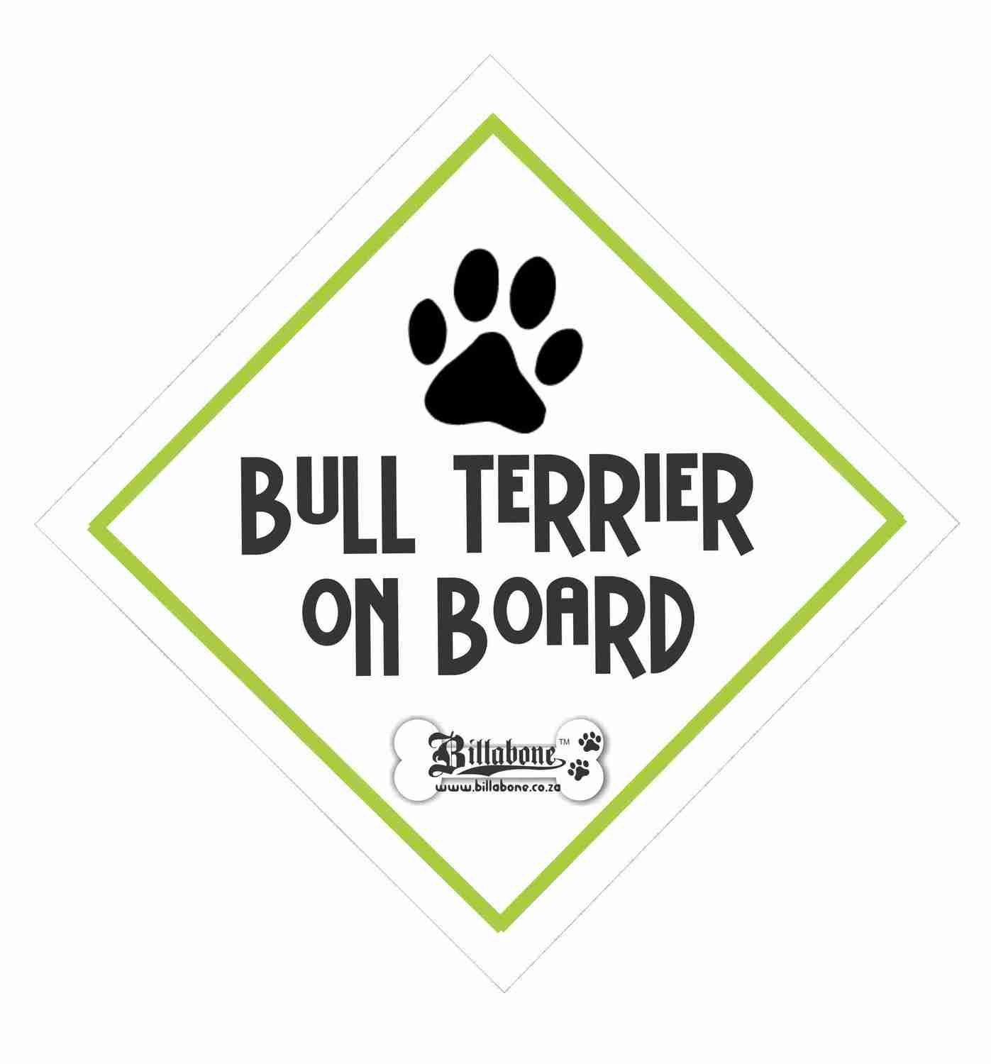 Bull Terrier On Board Sign or Sticker