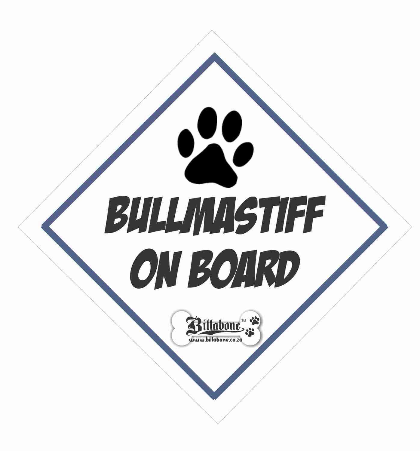 Billabone - Bullmastiff On Board Sign or Decal