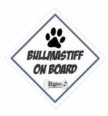 Bullmastiff On Board Sign or Sticker