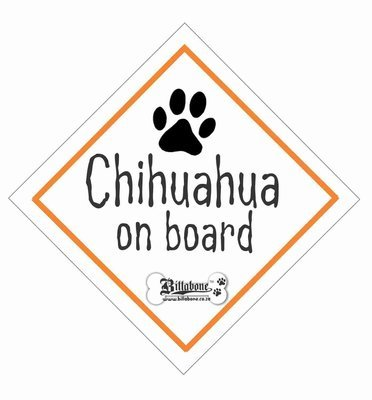 Chihuahua On Board Sign or Sticker