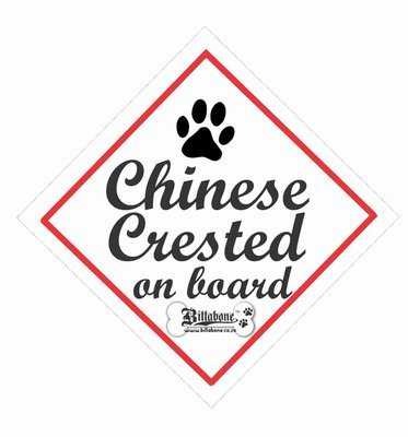 Chinese Crested On Board Car Sign or Sticker