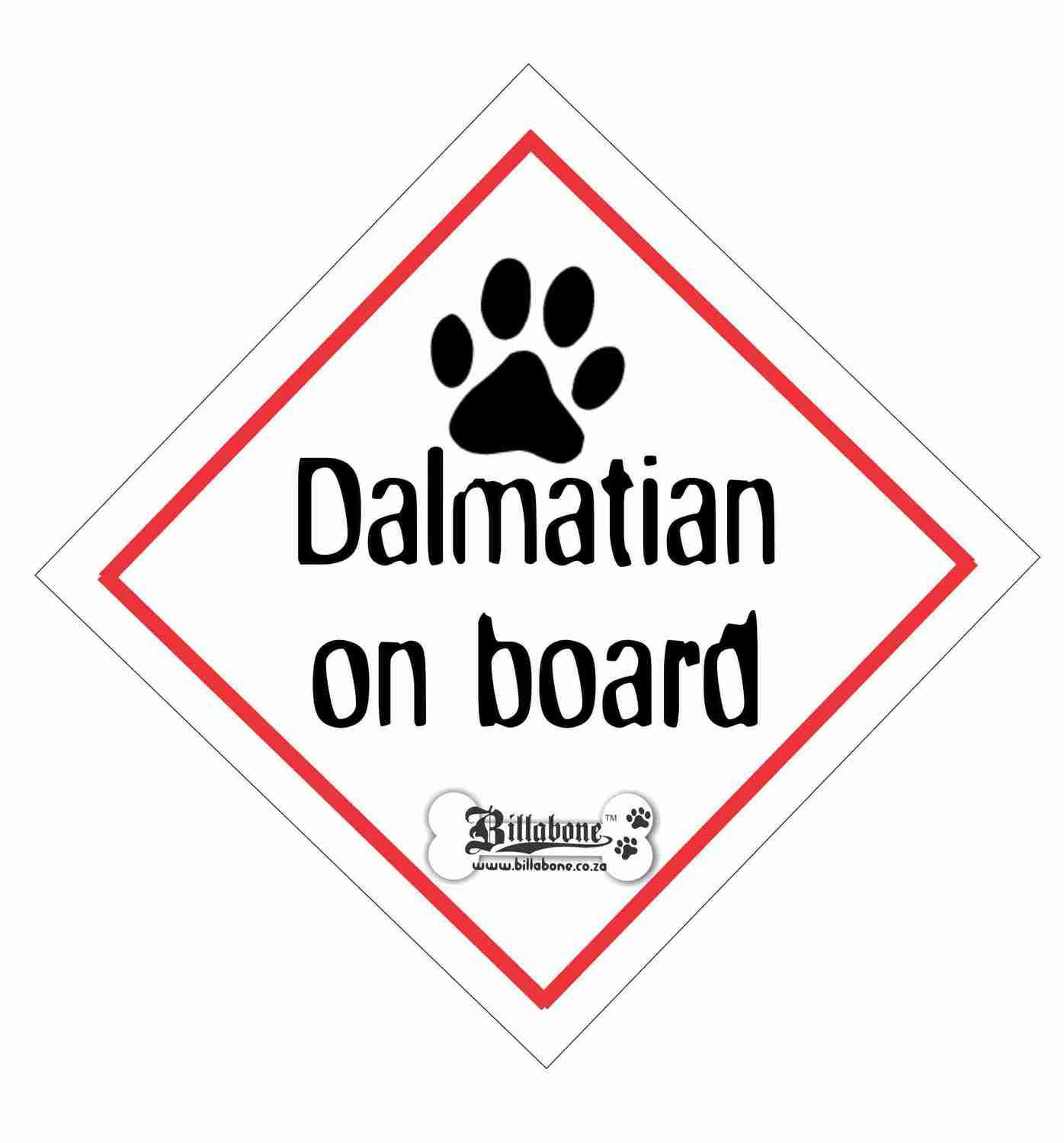 Dalmatian On Board Sign or Sticker