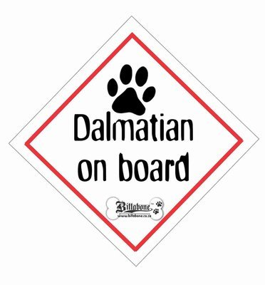 Dalmatian On Board Sign or Sticker