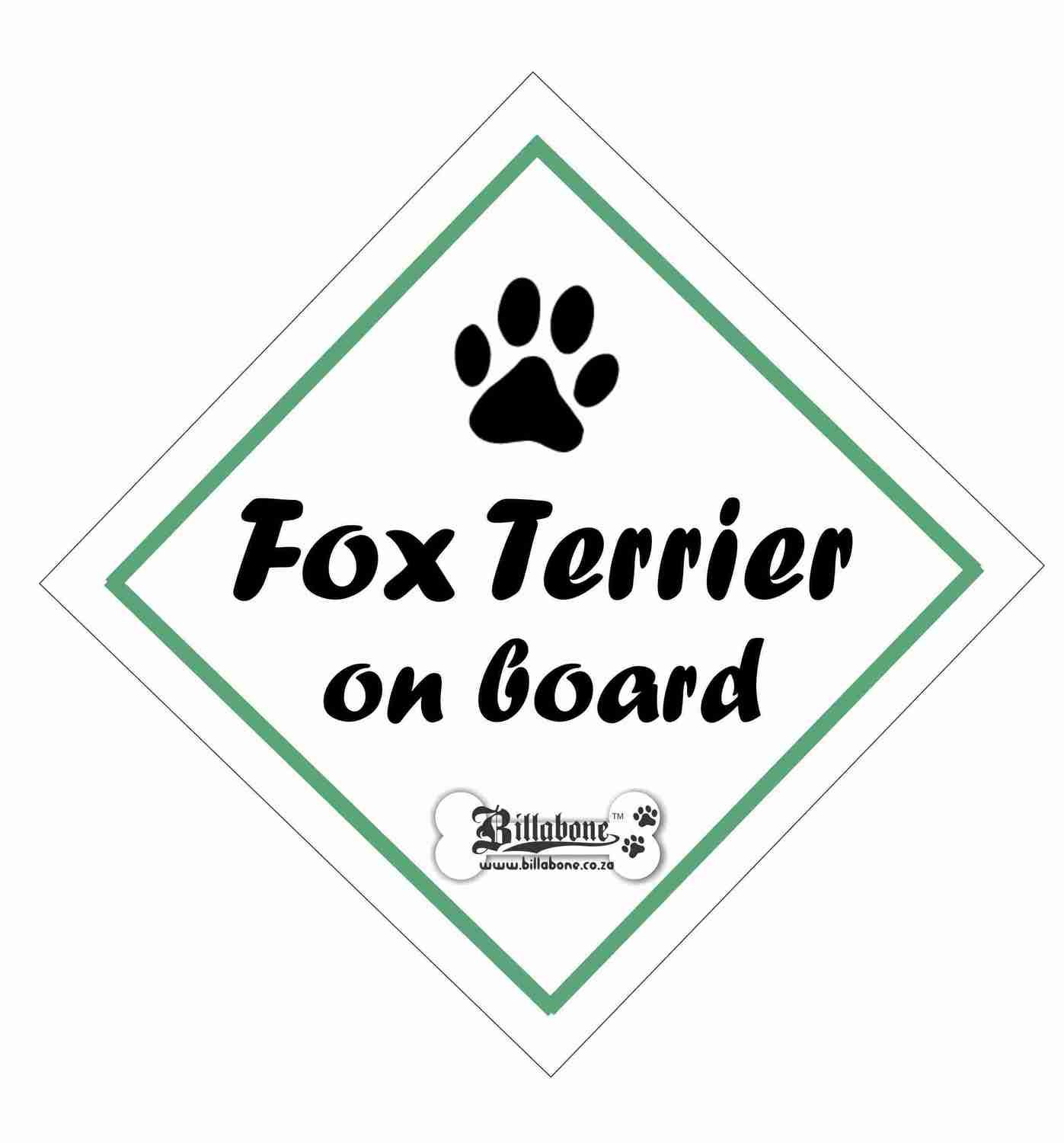 Fox Terrier On Board Sign or Sticker