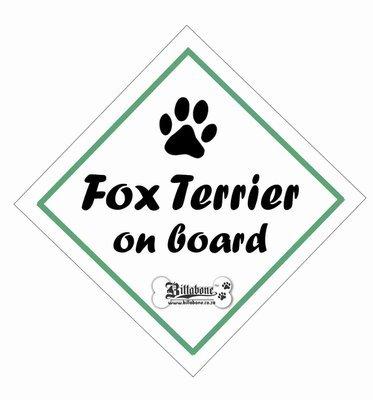 Fox Terrier On Board Sign or Sticker