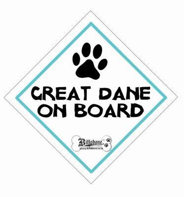 Great Dane On Board Sign or Sticker