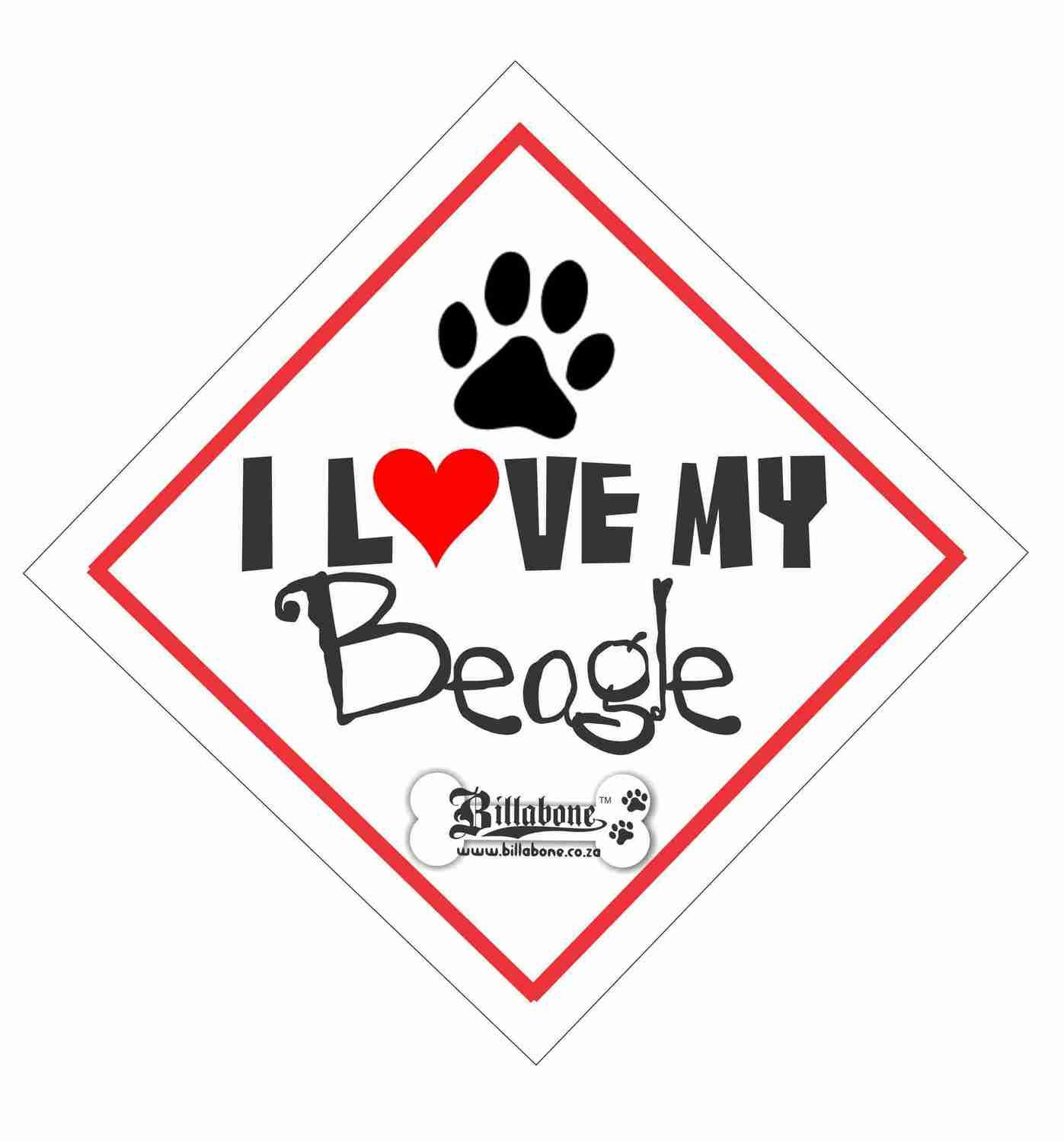 I love my Beagle On Board Sign or Sticker