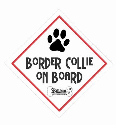 Border Collie On Board Sign or Decal