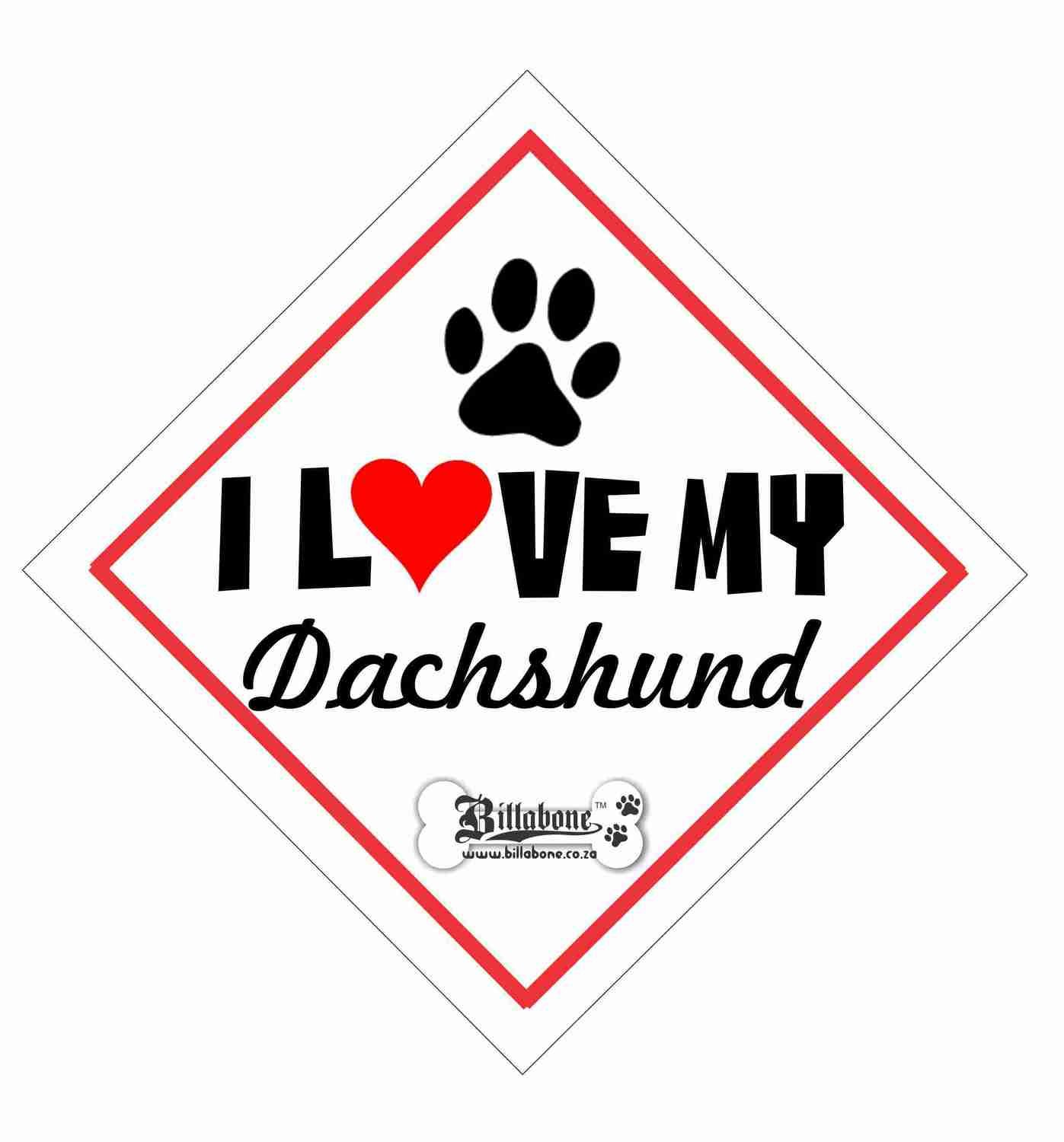 Billabone - I love my Dachshund On Board Sign or Decal