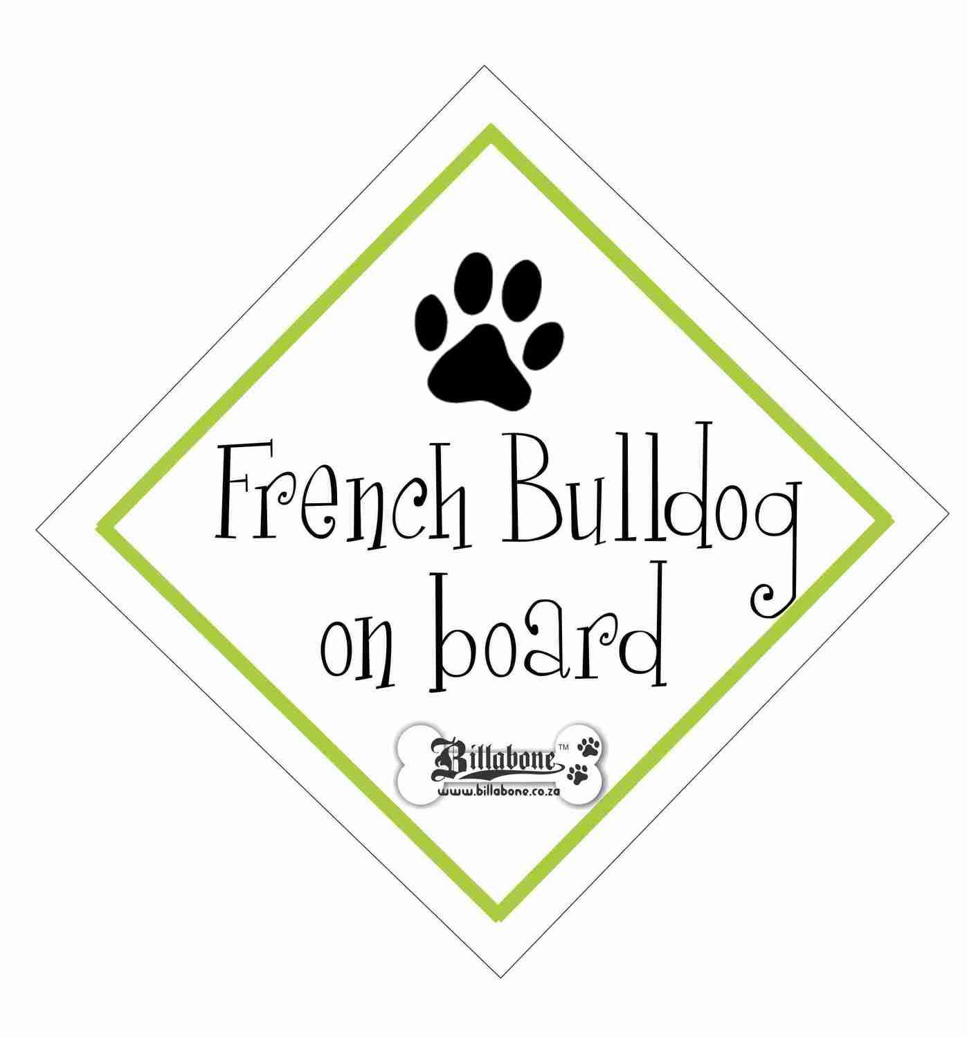 Billabone - French Bulldog On Board Sign or Decal