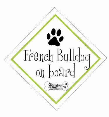 French Bulldog On Board Sign or Sticker