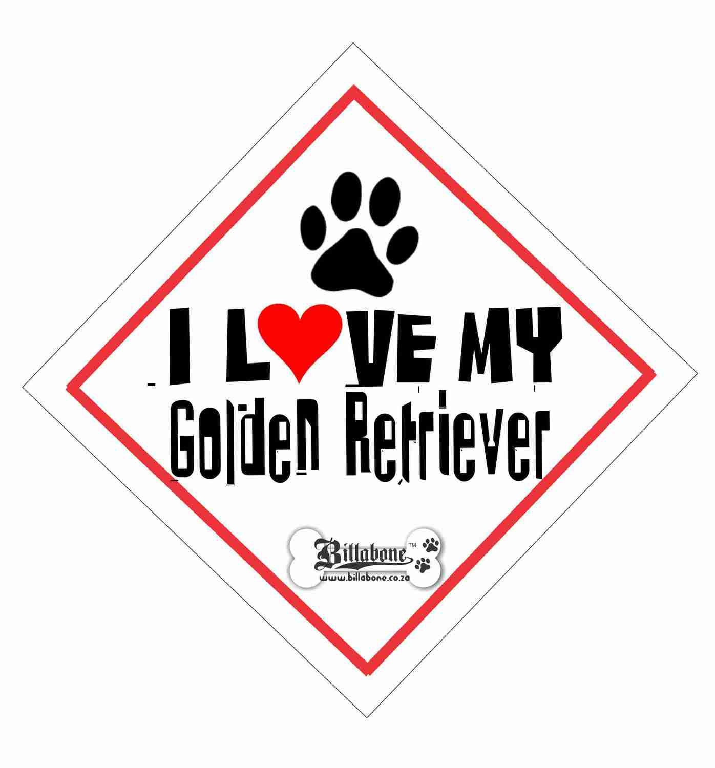 Billabone - I love my Golden Retriever On Board Sign or Decal