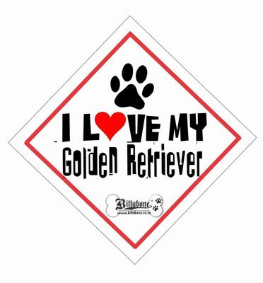 I love my Golden Retriever On Board Sign or Sticker