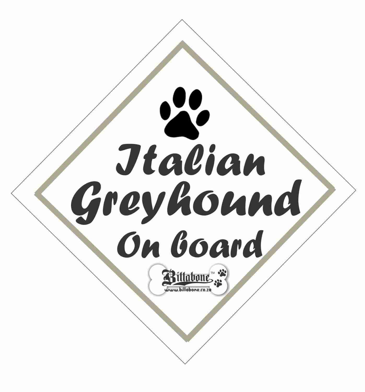 Billabone - Italian Greyhound On Board Sign or Decal