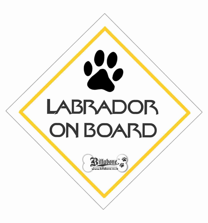 Labrador On Board Sign or Sticker
