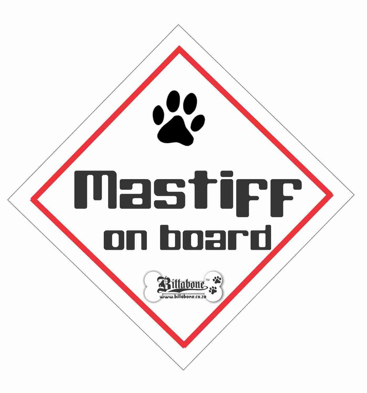 Mastiff On Board Car Sign or Sticker
