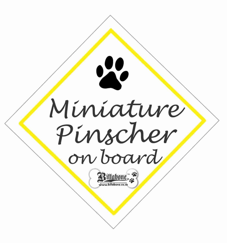Mini Pinscher On Board Sign or Sticker