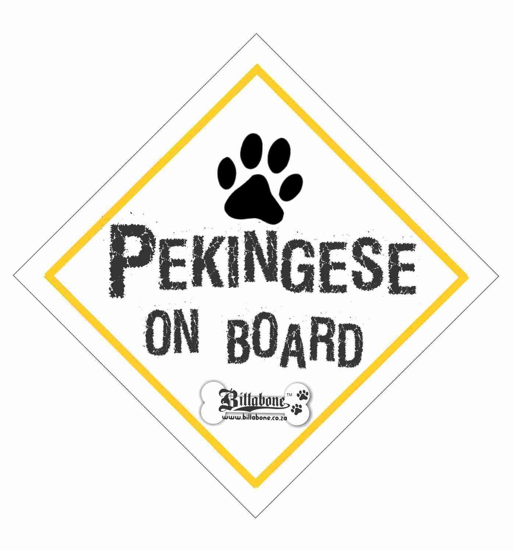 Pekingese On Board Sign or Sticker