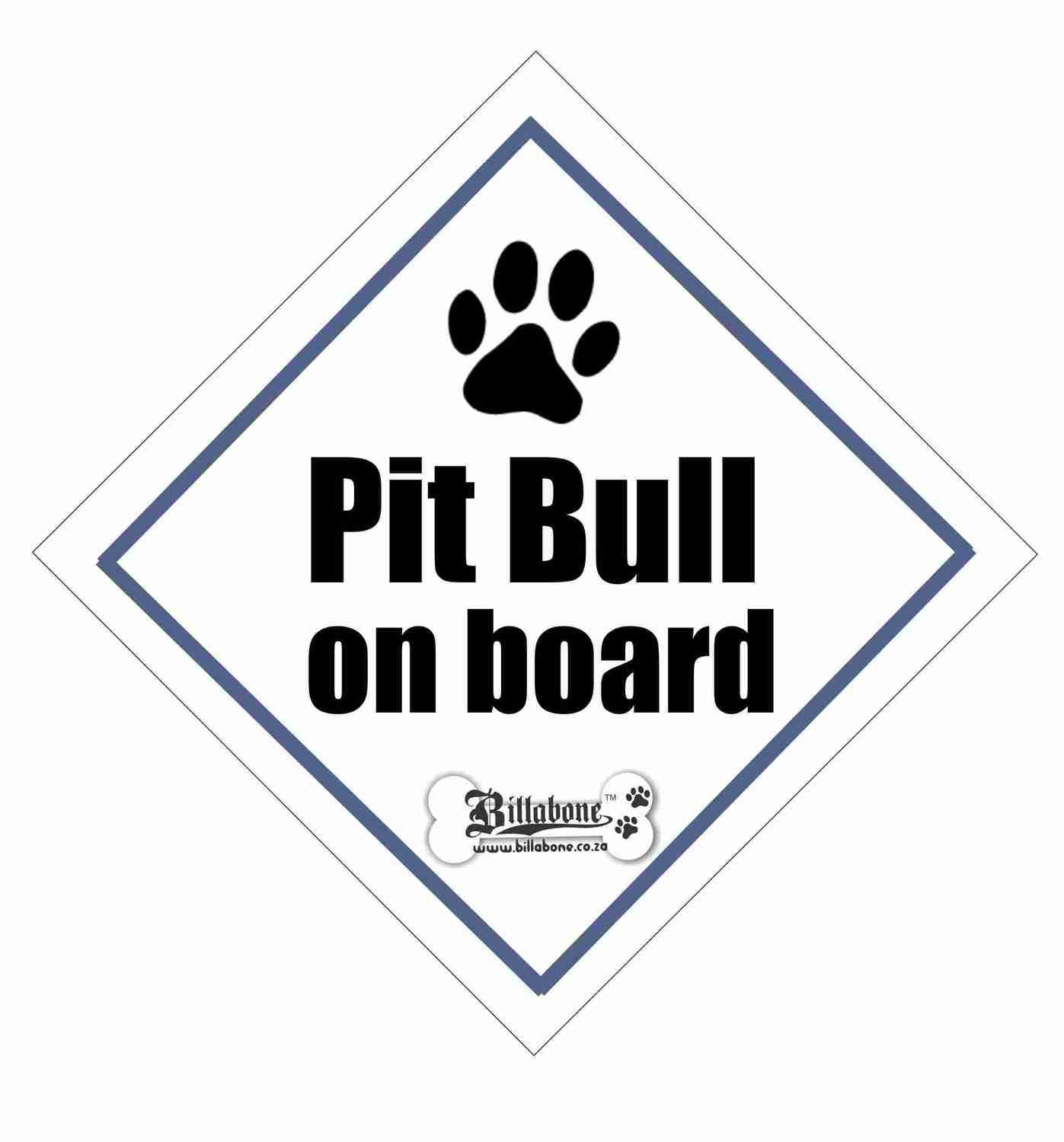 Pit Bull On Board Sign or Sticker