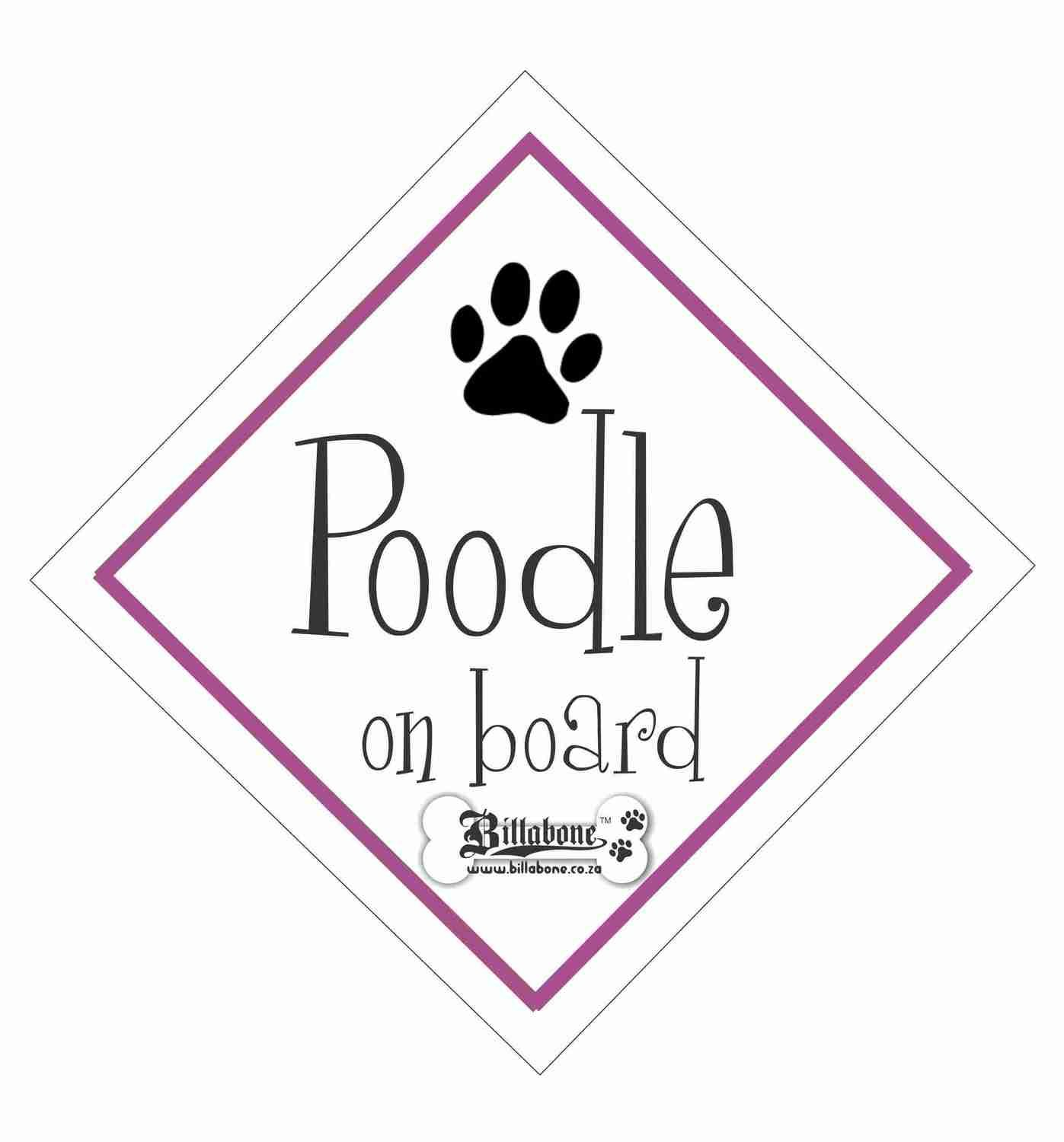 Poodle On Board Sign or Sticker