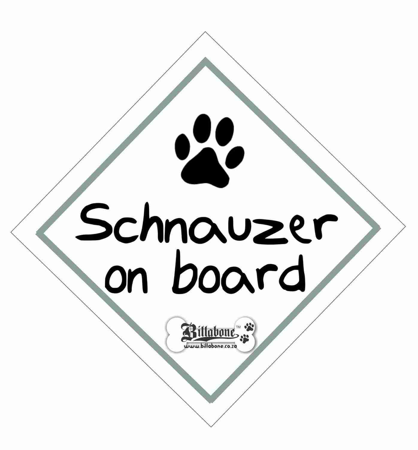 Schnauzer On Board Sign or Sticker