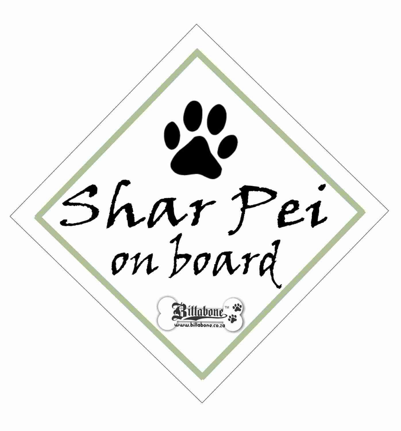 Shar Pei On Board Sign or Sticker