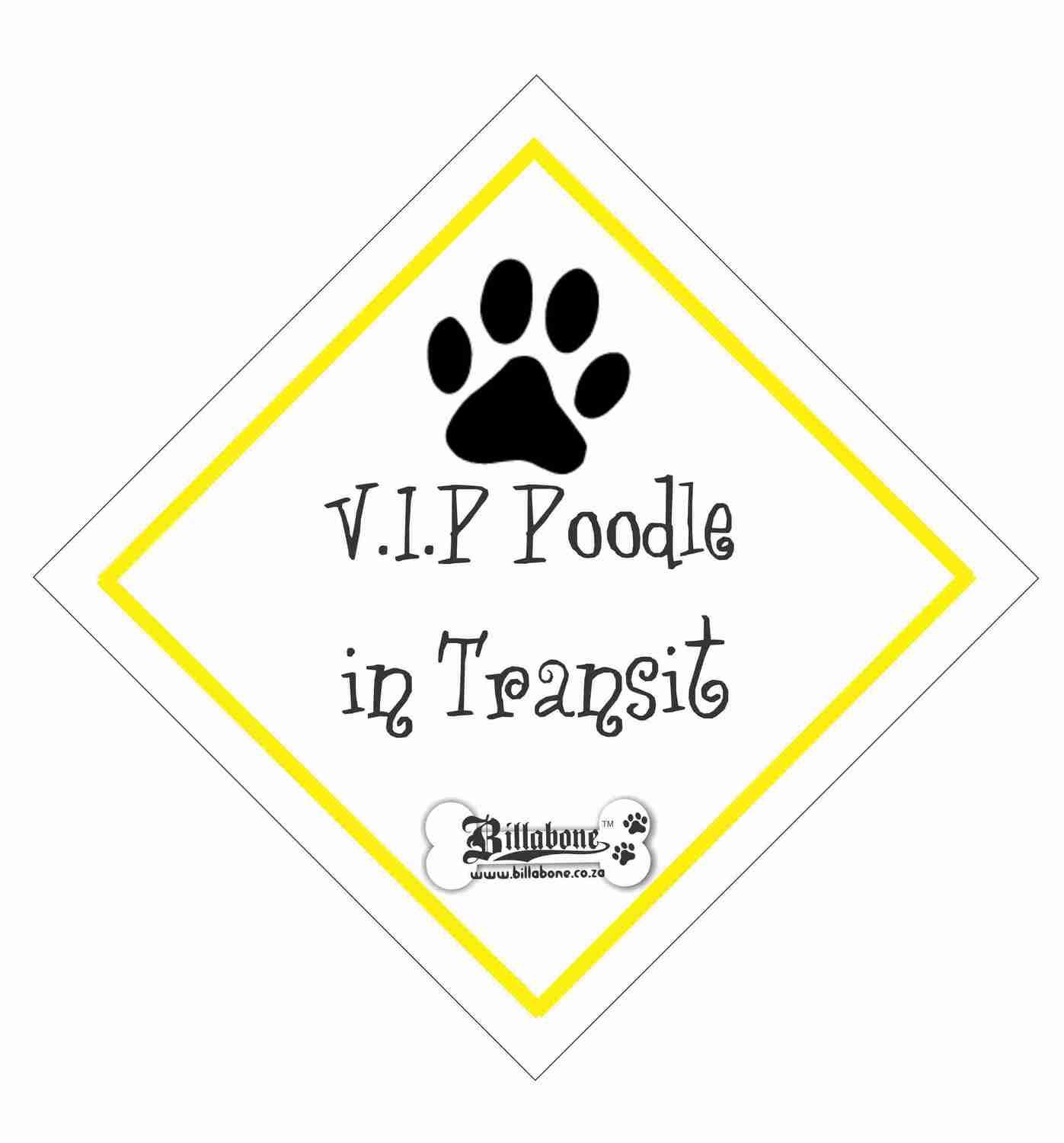 V.I.P Poodle On Board Sign or Sticker