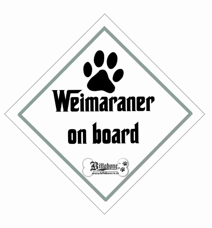 Weimaraner On Board Sign or Sticker