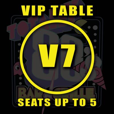 VIP TABLE V7