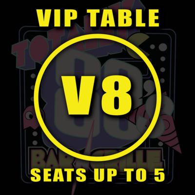 VIP TABLE V8
