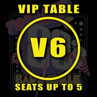 VIP TABLE V6