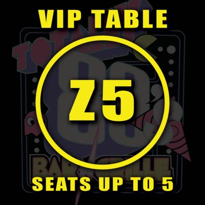 VIP TABLE Z5
