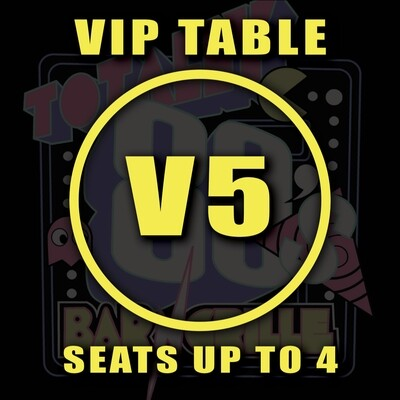 VIP TABLE V5