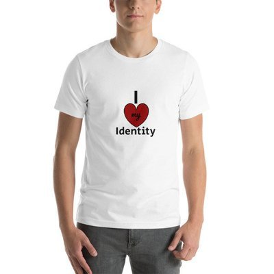 I love my Identity Short-Sleeve Unisex T-Shirt