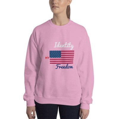 My Identity-Freedom Sweatshirt