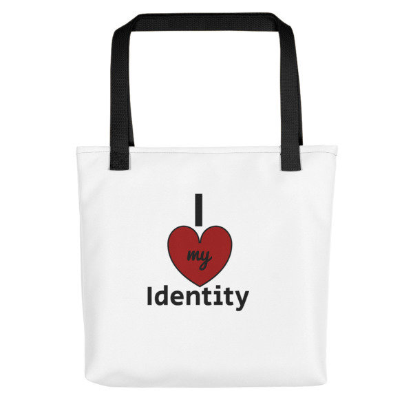 I Love my Identity Tote bag