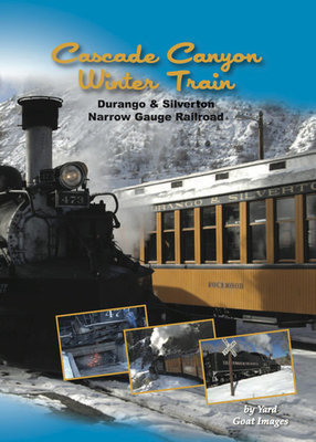 Cascade Canyon Winter Train - Durango & Silverton Narrow Gauge Railroad