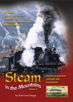 Steam in the Mountains - Volume 1