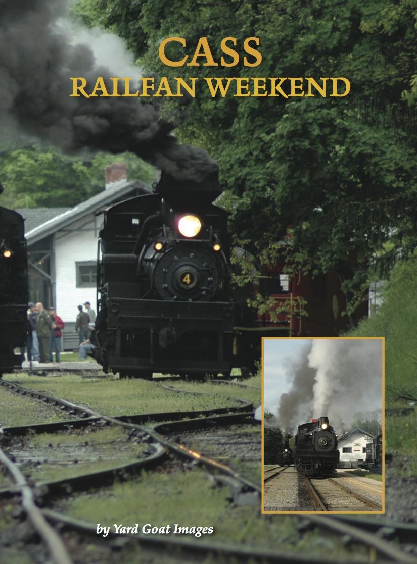 Cass Railfan Weekend