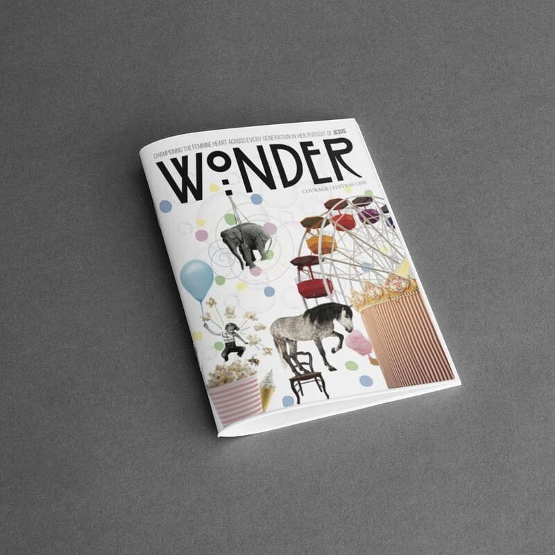Wonder Magazine  |  Edition One: Courage (NEW STOCK JUST IN!)