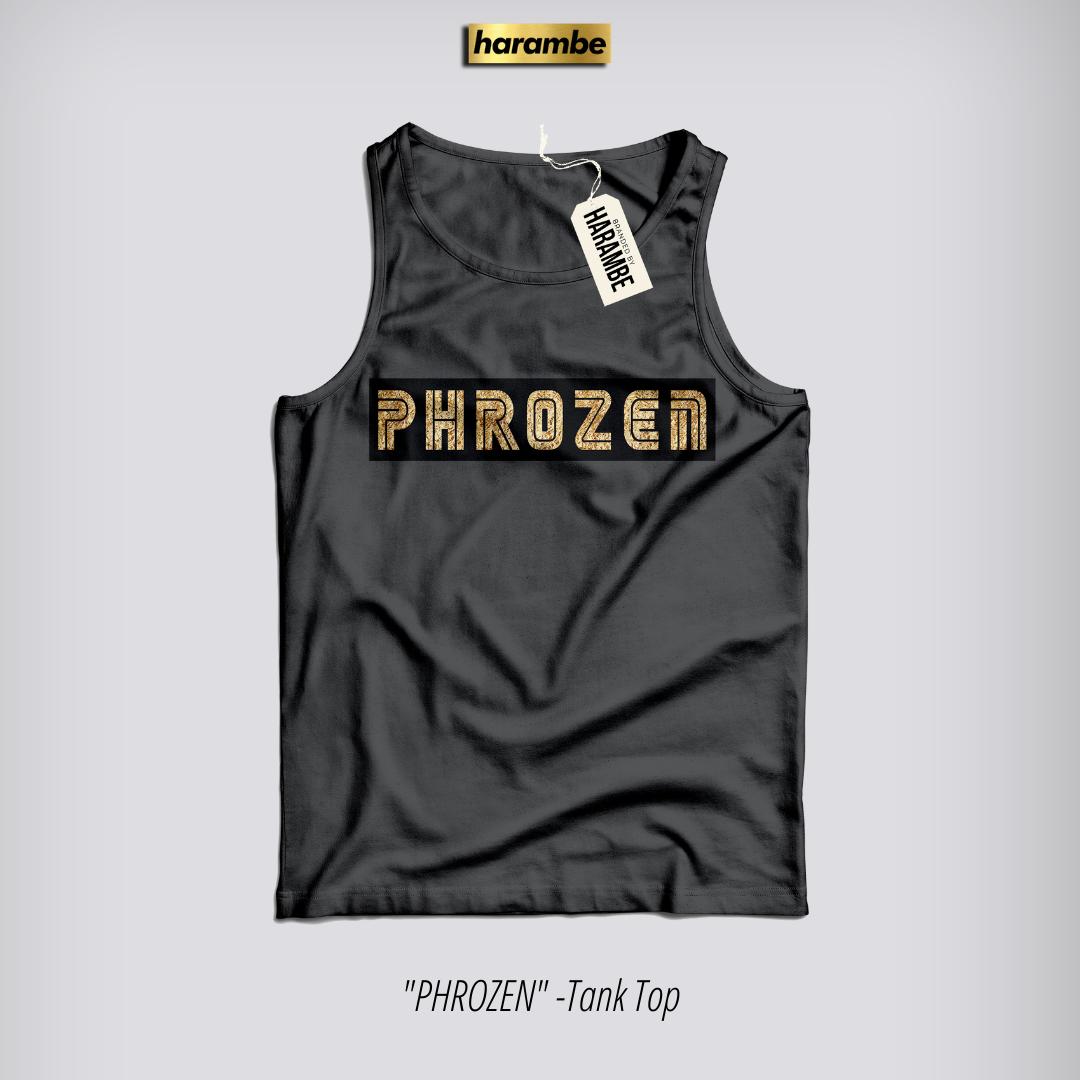 PHROZEN - (Tank)