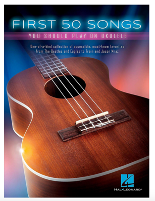 REPEAT UKER BOOK: First 50 Songs You Should Play On Ukulele