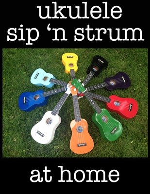 Home Sip 'N Strum