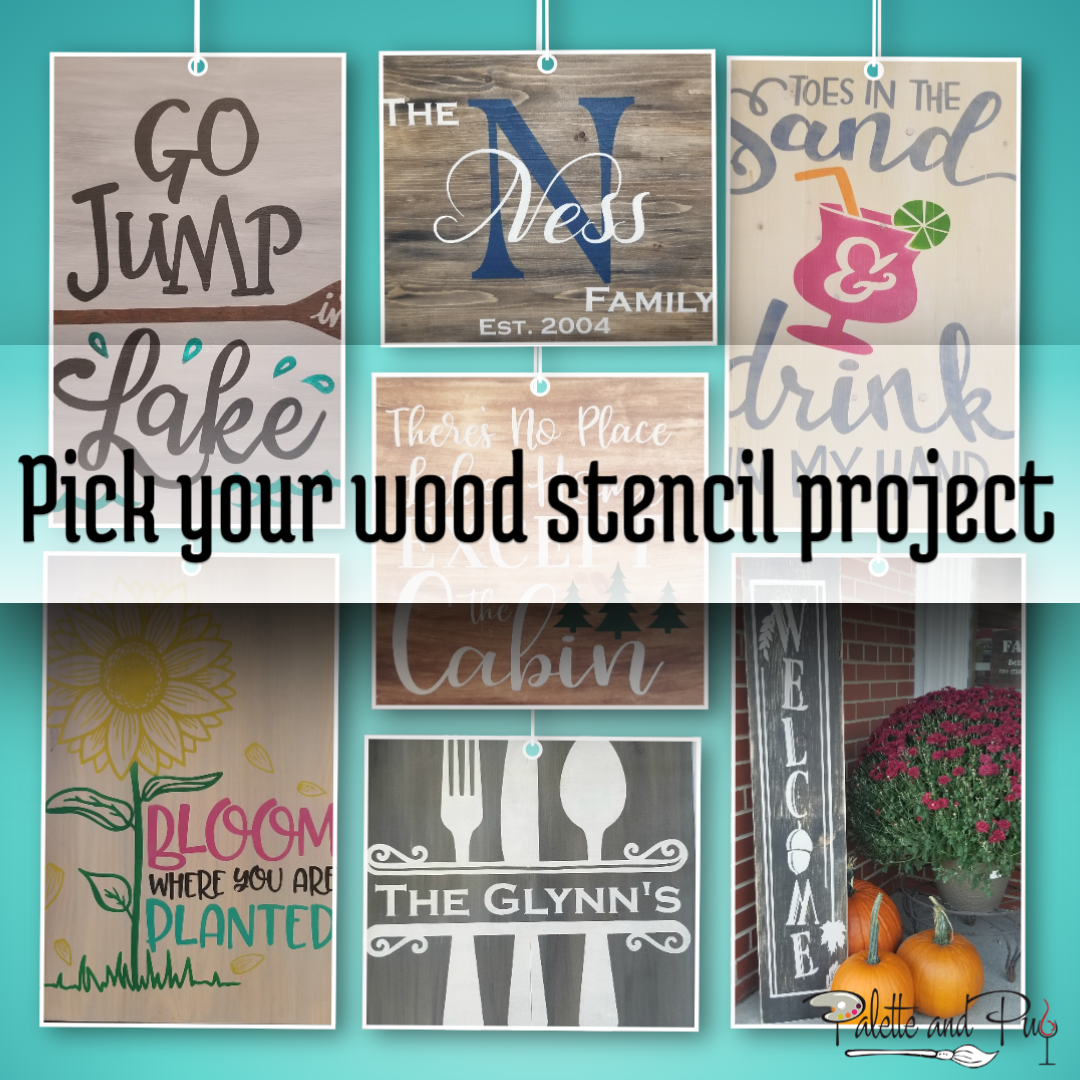 Pick a Project - Wood stenciling