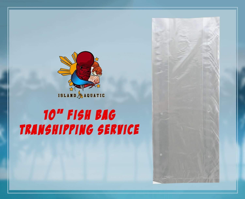 "TRANSHIPPING SERVICE FOR 10"" FISH BAG"