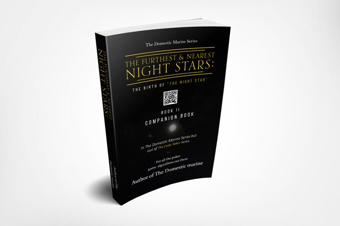 """Book entitled: The Furthest & Nearest """"Night Stars:"""" Before The Birth of """"The Night Star."""""""
