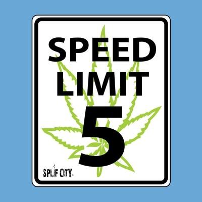 SC Cannabis Speed Limit coaster