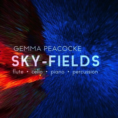 Sky-Fields for flute, cello, piano and percussion
